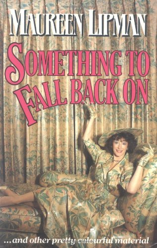 Something To Fall Back On.: Lipman, Maureen.