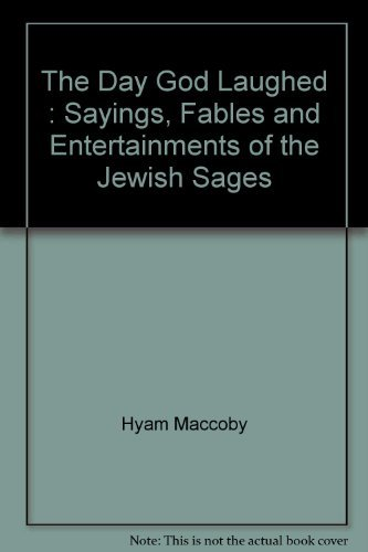 9780860514671: The Day God Laughed : Sayings, Fables and Entertainments of the Jewish Sages