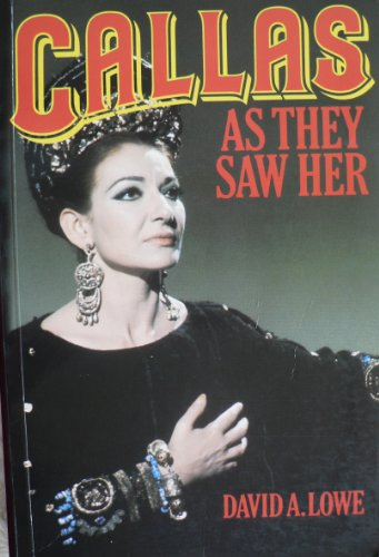 9780860514961: Callas: As They Saw Her