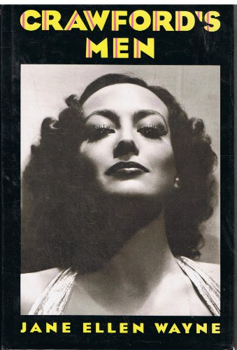 9780860515197: Crawford's Men: Private Life of Joan Crawford