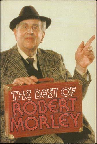 9780860515463: The Best of Robert Morley