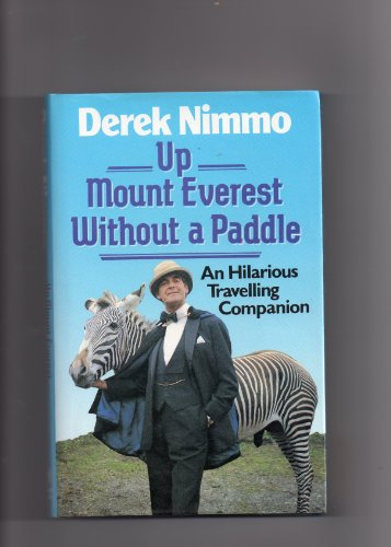 Up Mount Everest without a Paddle: Nimmo, Derek