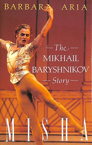 9780860515920: Misha: Mikhail Baryshnikov Story