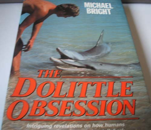The Dolittle Obsession: Bright, Michael
