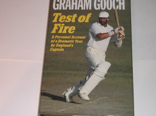 Test of Fire: A Personal Account of a Dramatic Year by England's Captain. (SIGNED)