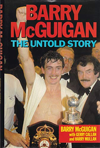 9780860516989: Barry McGuigan: the untold story