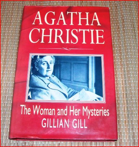 9780860517085: Agatha Christie: the woman and her mysteries
