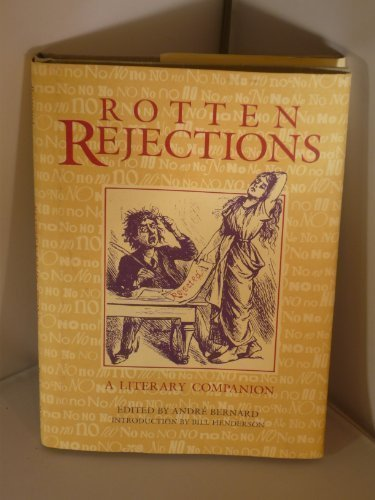 9780860517191: Rotten Rejections: A Literary Companion
