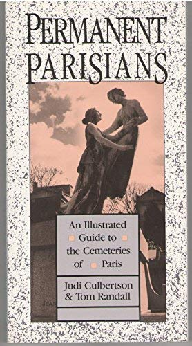 9780860517344: Permanent Parisians: An Illustrated Guide to the Cemeteries of Paris