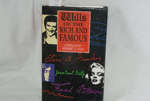 9780860517467: Wills of the Rich and Famous