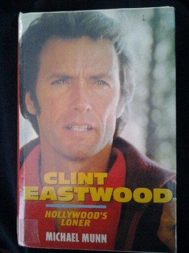 9780860517900: Clint Eastwood: Hollywood's Loner