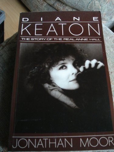 Diane Keaton: The Story of the Real: Moor, Jonathan