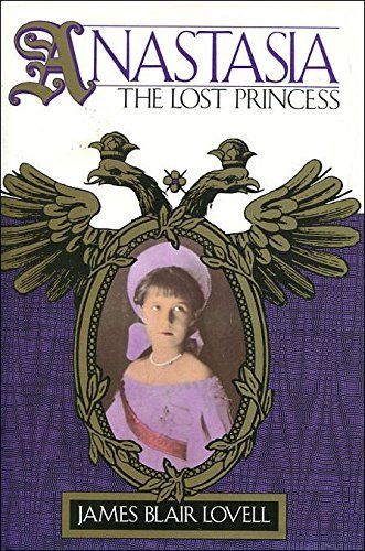 Anastasia The Lost Princess: Lovell, James Blair