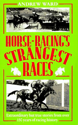 9780860518327: Horse-Racing's Strangest Races