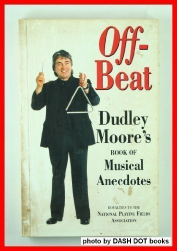 9780860518341: Off-beat: Dudley Moore's Book of Musical Anecdotes