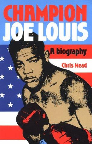 9780860518488: Champion Joe Louis: A Biography