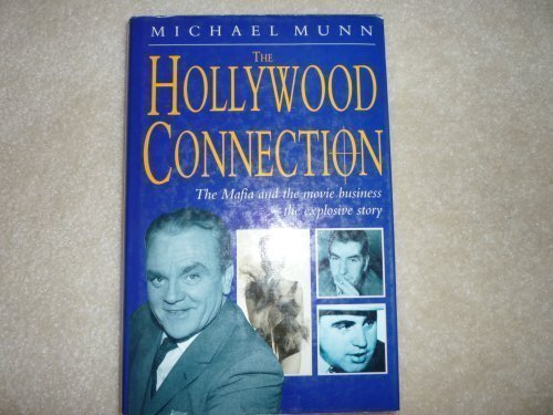 9780860518563: The Hollywood Connection: The True Story of Organized Crime in Hollywood
