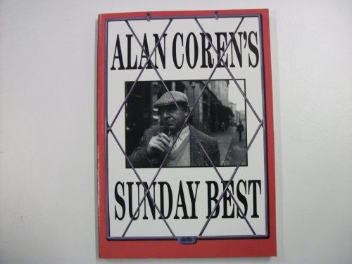 Alan Coren's Sunday Best: Alan Coren