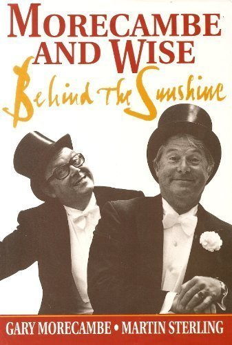 9780860519027: Morecambe and Wise: Behind the Sunshine