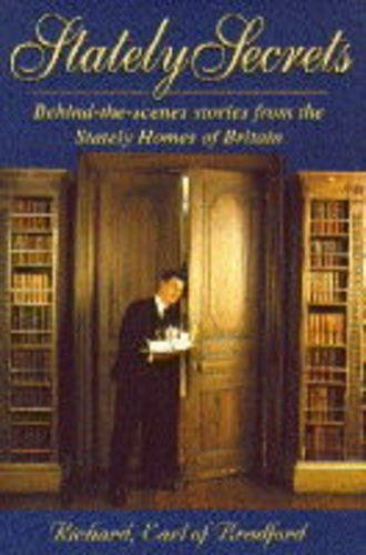 9780860519171: Stately Secrets: Behind-The-Scenes Stories from the Stately Homes of Britain