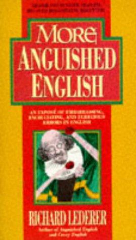 9780860519348: More Anguished English