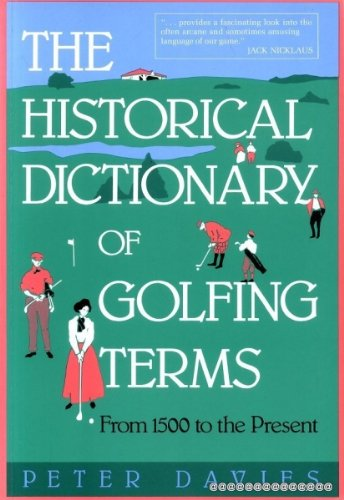 9780860519379: The Historical Dictionary of Golfing Terms: From 1500 to the Present