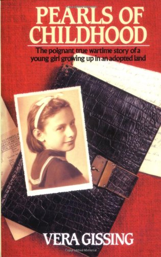 9780860519454: Pearls of Childhood: The Poignant True Wartime Story of a Young Girl Growing Up in an Adopted Land