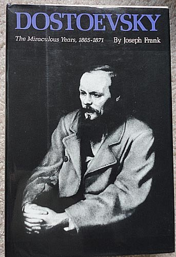 9780860519539: Dostoevsky: The Miraculous Years, 1865-71