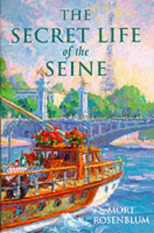 9780860519751: The Secret Life of the Seine