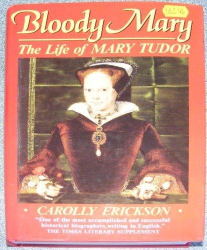 9780860519768: Bloody Mary: The Life of Mary Tudor