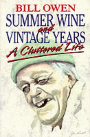 9780860519850: Summer Wine and Vintage Years: A Cluttered Life