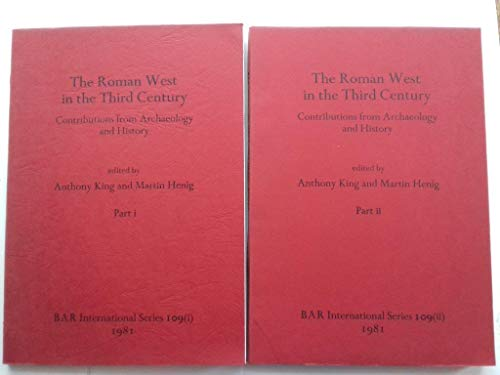 9780860541271: Roman West in the Third Century: Contributions from Archaeology and History