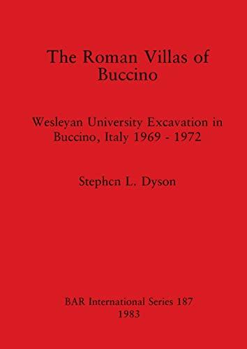 9780860542391: The Roman Villas of Buccino: Wesleyan University Excavation in Buccino, Italy 1969-1972