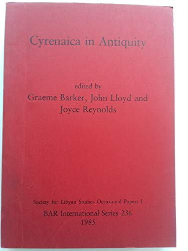 9780860543039: Cyrenaica in Antiquity (British Archaeological Reports International Series)
