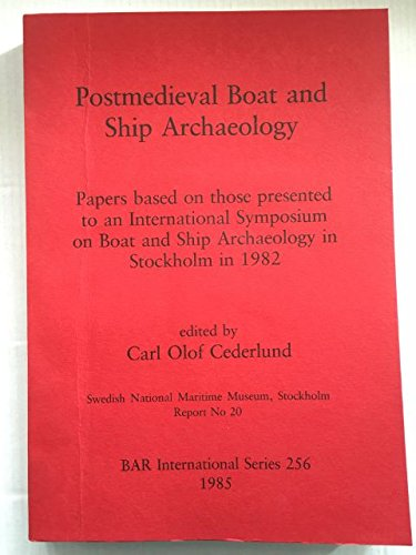 9780860543275: Postmedieval Boat and Ship Archaeology (British Archaeological Reports British Series)
