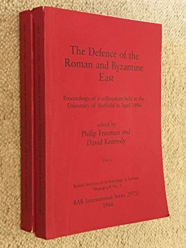 9780860543817: The Defence of the Roman and Byzantine East: In 2 vols (British Archaeological Reports International Series)
