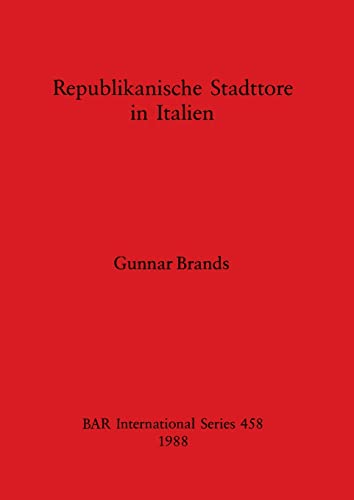 9780860545880: Republikanische Stadttore in Italien (British Archaeological Reports International Series) (German Edition)