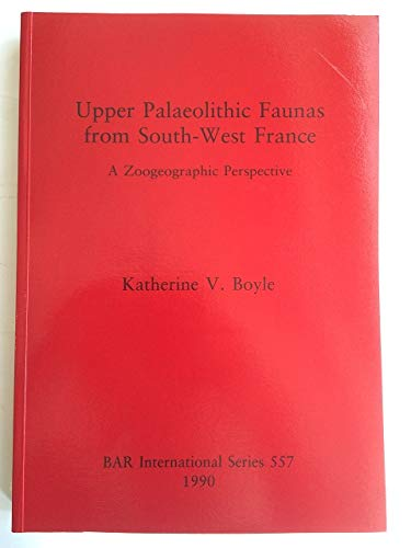 9780860547044: Upper Palaeolithic Faunas from South-West France (Pa-Pal)