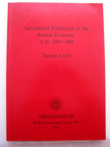9780860547174: Agricultural Production in the Roman Economy, Ad 200-400