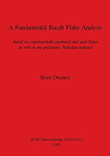 9780860547952: A Fundamental Basalt Flake Analysis (Pa-lith)