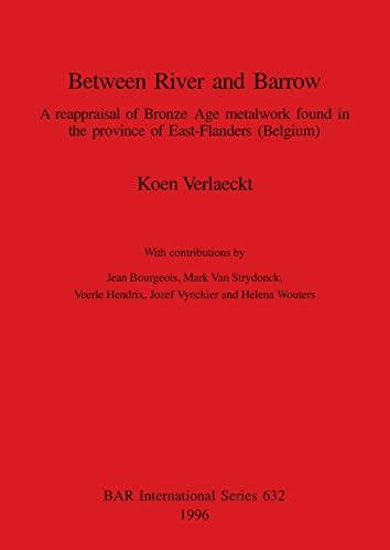 Between River and Barrow: A reapraisal of: Koen Verlaeckt