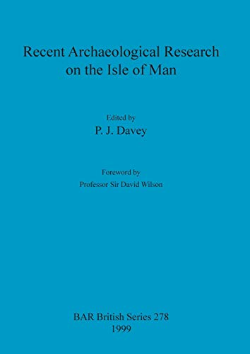 9780860549468: Recent Archaeological Research on the Isle of Man (British Archaeological Reports British Series)