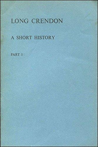 9780860592488: Long Crendon: A short history