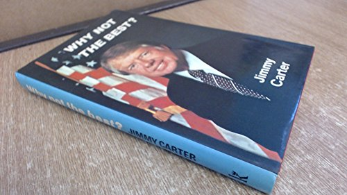 Why Not the Best? (0860650006) by JIMMY CARTER
