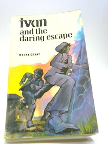 9780860650270: Ivan and the Daring Escape