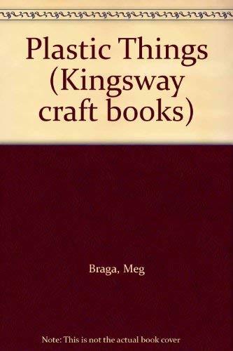 9780860650706: Plastic Things (Kingsway craft books)
