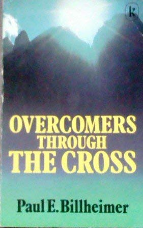 9780860652038: Overcomers Through the Cross