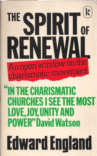 Spirit of Renewal: Edward England