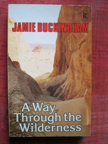 Way Through the Wilderness (0860652734) by Jamie Buckingham