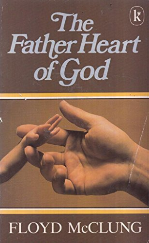 9780860653264: The Father Heart of God